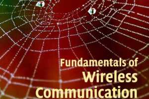 Fundamentals of Wireless Communication by David Tse