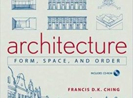 Architecture: Form, Space, and Order pdf