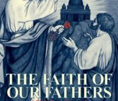 The Faith of Our Fathers pdf