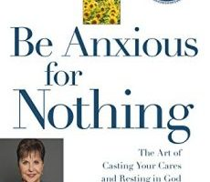 Be Anxious for Nothing by Joyce Meyer PDF