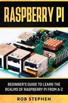 Raspberry Pi by Rob Stephen PDF