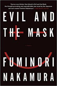 Evil and the Mask by Fuminori Nakamura PDF
