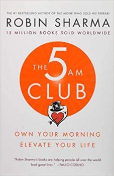 The 5 AM Club by Robin Sharma