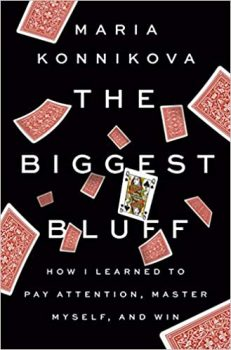 The Biggest Bluff by Maria Konnikova PDF