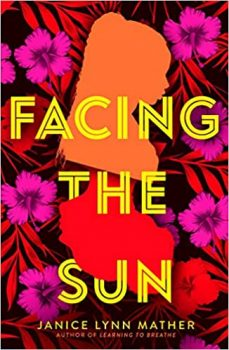 Facing the Sun by Janice Lynn Mather PDF