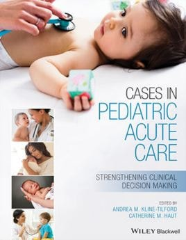 Cases in Pediatric Acute Care Strengthening Clinical Decision Making PDF