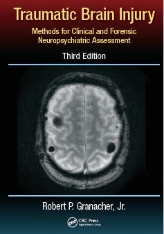 Traumatic Brain Injury Methods for Clinical and Forensic Neuropsychiatric Assessment