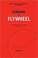 Turning the Flywheel by Jim Collins