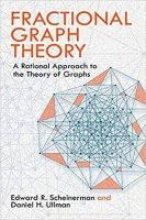 Fractional Graph Theory: A Rational Approach to the Theory of Graphs PDF