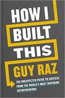 How I Built This by Guy Raz PDF