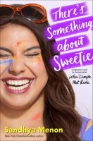 There's something about sweetie by Sandhya Menon PDF