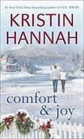 Comfort & Joy by Kristin Hannah PDF