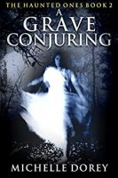 A Grave Conjuring by Michelle Dorey PDF