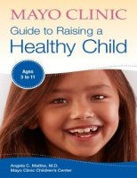 Mayo Clinic Guide to Raising a Healthy Child PDF