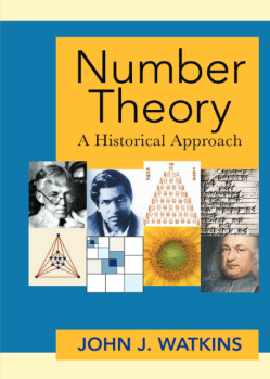 Number Theory A Historical Approach by John Watkins PDF