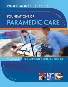 Professional Paramedic Foundations of Paramedic Care PDF