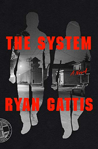 The System by Ryan Gattis ePub