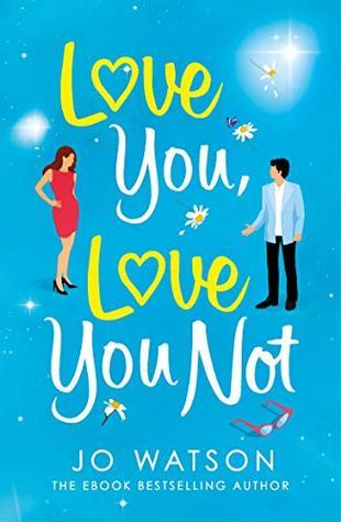 Love You, Love You Not by Jo Watson ePub