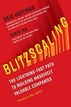 Blitzscaling: The Lightning-Fast Path to Building Massively Valuable Companies PDF