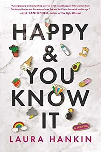 Happy and You Know It by Laura Hankin PDF
