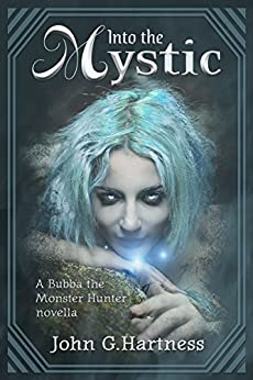 Into The Mystic by John G. Hartness ePub