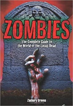 Zombies: Complete Guide to the World of the Living Dead PDF