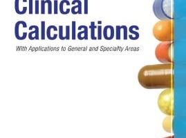 Download Clinical Calculations with Applications to General and Specialty Areas PDF