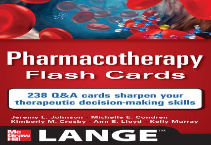 Pharmacotherapy Flash Cards 1st edition PDF
