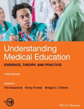 Understanding Medical Education Evidence Theory and Practice PDF