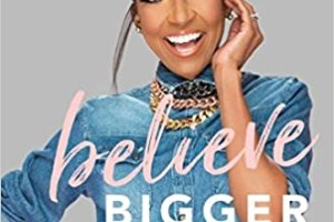 Believe Bigger by Marshawn Evans Daniels PDF