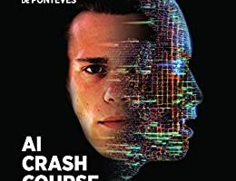 AI Crash Course: A Fun and Hands-on Introduction to Machine Learning pdf