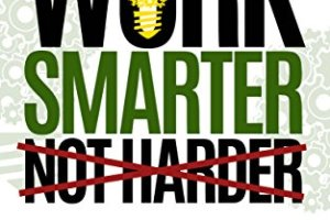 Work Smarter Not Harder by Timo Kiander