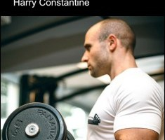 Bodybuilding Tips for Health & Fitness By Harry Constantine