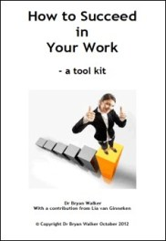 How to Succeed in Your Work By Dr. Bryan Walker PDF