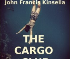 The Cargo Club By John Francis Kinsella PDF