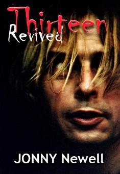 Thirteen Revived By Jonny Newell PDF