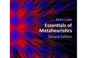 Essentials of Metaheuristics By Sean Luke