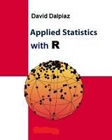 Applied Statistics with R By David Dalpiaz
