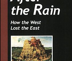 After the Rain: How the West Lost the East By Sam Vaknin