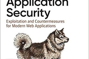 Web Application Security: Exploitation and Countermeasures for Modern Web Applications By Andrew Hoffman