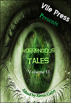 Horrendous Tales (Volume II) By Kevin Cathy Pdf