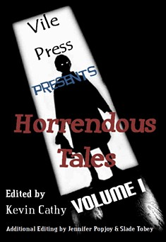Horrendous Tales (Volume I) By Kevin Cathy Pdf