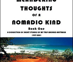The Meandering Thoughts of a Nomadic Kind: Short Stories