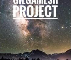 The Gilgamesh Project By John Francis Kinsella
