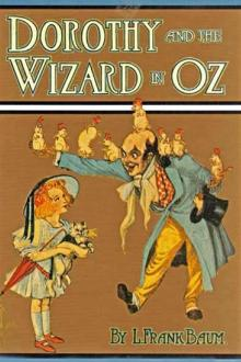 Dorothy and the Wizard in Oz By  Lyman Frank Pdf