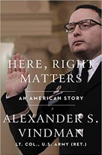 Here, Right Matters: An American Story by Alexander Vindman