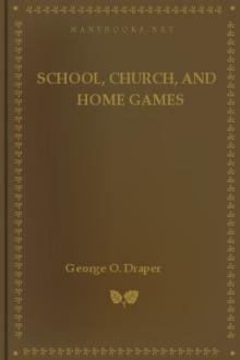School, Church, and Home Games By George  Pdf