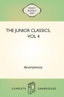 The Junior Classics, vol 4 by Mabel and Marcia Dalphin