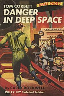 Danger in Deep Space By  Carey Rockwell Pdf