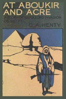 At Aboukir and Acre By  G. A. Henty Pdf